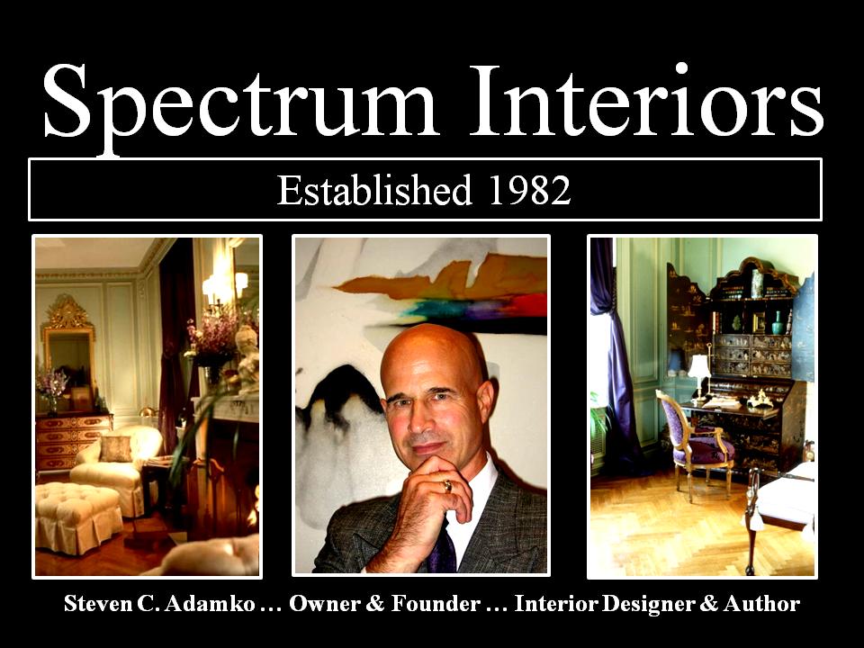 Spectrum Interiors Founded in 1982 by Interior Designer Steven C. Adamko